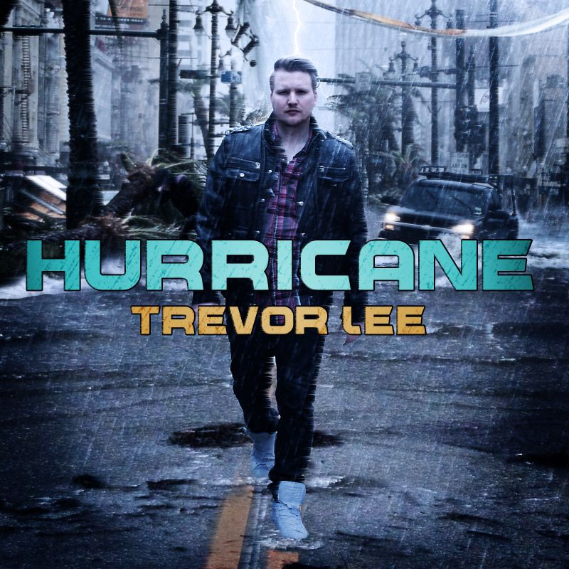 Hurricane Trevor Lee (Cover Art)