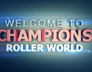 Champions Roller World - Comp1